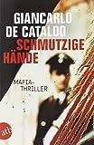 Schmutzige Hände: Mafia-Thriller