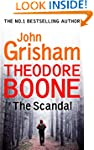Theodore Boone: The Scandal: Theodore...