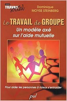 Le travail de groupe : un modèle axé sur l'aide mutuelle
