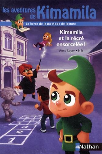 Les aventures de Kimamila (7) : Kimamila et la récré ensorcelée !