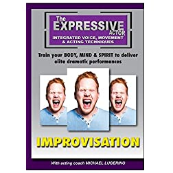 Expressive Actor: Improvisation Integrated Voice, Movement & Acting Techniques