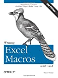 Writing Excel Macros with VBA, 2nd Edition (0596003595) by Steven Roman