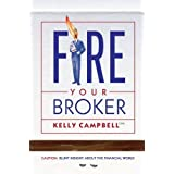 Fire Your Broker ~ Kelly Campbell CFP