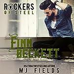 Finn Beckett: Rockers of Steel, Book 2   MJ Fields