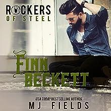 Finn Beckett: Rockers of Steel, Book 2 Audiobook by MJ Fields Narrated by Kai Kennicott, Wen Ross