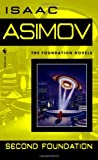 Asimov, the Foundation Novels, Second Foundation (0553293362) by ASIMOV