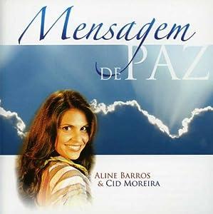 Aline Barros, Cid Moreira - Mensagem De Paz - Amazon.com Music