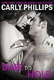 Dare to Hold (Dare to Love Book 6) (English Edition)