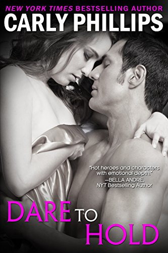 Dare to Hold (Dare to Love Book 6)