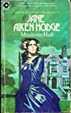 Maulever Hall (0340164654) by Jane Aiken Hodge