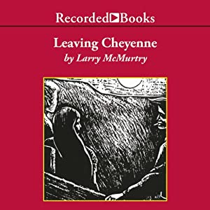 Leaving Cheyenne | [Larry McMurtry]