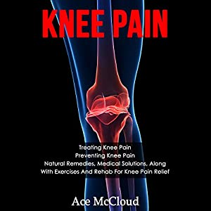 Knee Pain Audiobook