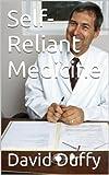 Self-Reliant Medicine
