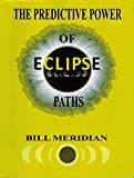 img - for The Predictive Power of Eclipse Paths book / textbook / text book
