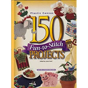 150 Fun-To-Stitch Projects (Plastic Canvas)