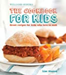 The Cookbook for Kids (Williams-Sonom...