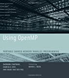Using OpenMP: Portable Shared Memory Parallel Programming (Scientific and Engineering Computation)