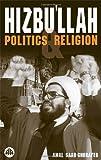 Hizbu'llah: Politics and Religion (Critical Studies on Islam)