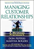 img - for Peppers, Don; Rogers, Martha's Managing Customer Relationships: A Strategic Framework 1st (first) edition by Peppers, Don; Rogers, Martha published by Wiley [Hardcover] (2004) book / textbook / text book