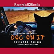 Dog on It: A Chet and Bernie Mystery | [Spencer Quinn]