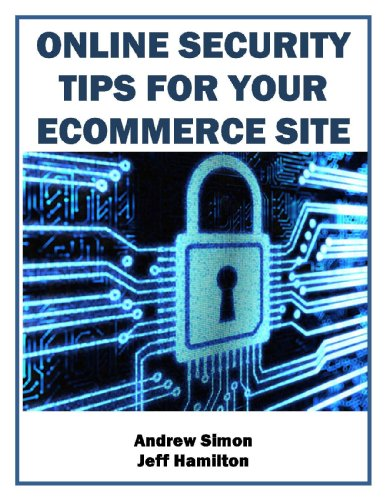 Online Security Tips for Your Ecommerce Site (Business Matters)