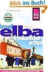 Reise Know-How Elba und Toskanischer...