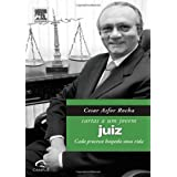 Cesar Asfor Rocha - Cartas a um Jovem Juiz
