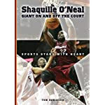 Shaquille O'Neal: Giant on And Off the Court (Sports Stars With Heart) book cover