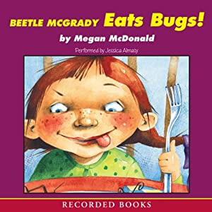 Beetle McGrady Eats Bugs! | [Megan McDonald]