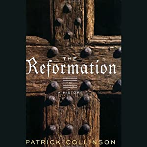 The Reformation [Modern Library Chronicles] | [Patrick Collinson]