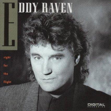 Eddy Raven - Right for the Flight - Zortam Music