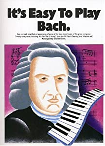 Its Easy To Play Bach by Music Sales Ltd