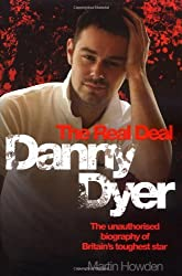 By Martin Howden - Danny Dyer - The Real Deal