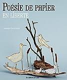 """Afficher """"Poésie de papier en liberté"""""""