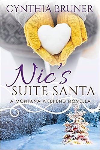 Nic's Suite Santa: A Montana Weekend Novella
