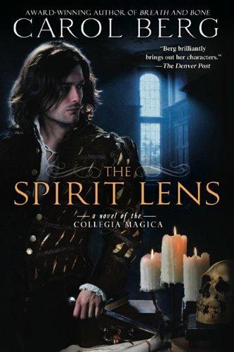 Image of The Spirit Lens: A Novel of the Collegia Magica