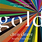 Gold Audiobook by Chris Cleave Narrated by Emilia Fox
