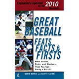 Great Baseball Feats, Facts & Firsts (2010 Edition) ~ David Nemec