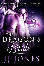 The Dragon's Bride: A Paranormal Dragon Shifter Romance