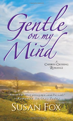 Image of Gentle On My Mind: (A Caribou Crossing Romance)