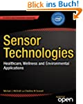Sensor Technologies: Healthcare, Well...