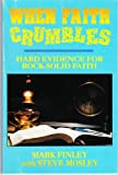 When Faith Crumbles: Hard Evidence for Rock-Solid Faith