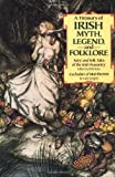 Treasury of Irish Myth, Legend, and Folklore, Fairy and Folk Tales of the Irish (051748904X) by William Butler Yeats