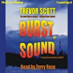 Burst of Sound | Trevor Scott