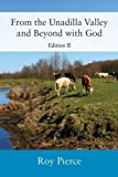 img - for From the Unadilla Valley and Beyond with God: Edition II book / textbook / text book