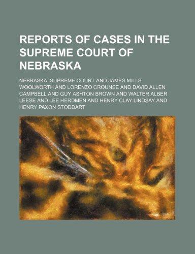 Reports of Cases in the Supreme Court of Nebraska (Volume 52)