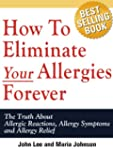How To Eliminate Your Allergies Forev...