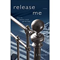 Release Me (The Stark Trilogy): The Stark Series #1 (       UNABRIDGED) by J. Kenner Narrated by Sofia Willingham