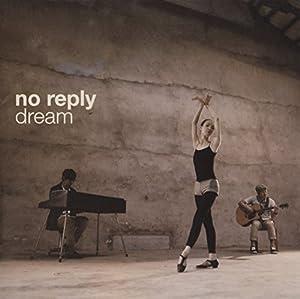 No Reply 2集 - Dream