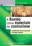 Il bamb� come materiale da costruzione